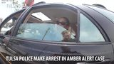 VIDEO: Tulsa police arrest woman in Amber Alert case