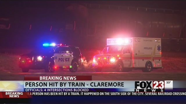 UPDATES: Person hit by train in Claremore   FOX23